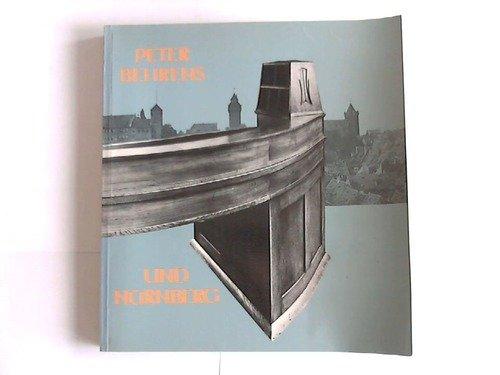 Peter Behrens und Nürnberg: Geschmackswandel in Deutschland. Historismus, Jugendstil und die Anfänge der Industrieform Buch-Cover