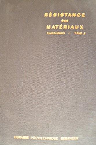 Resistance des materiaux 2° partie - théorie développée et problèmes par Timoshenko S