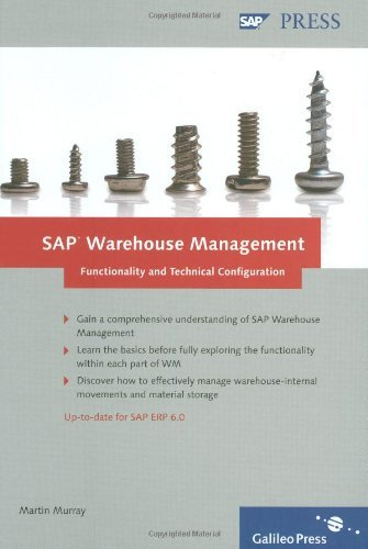 SAP Warehouse Management: Functionality and Technical Configuration: A single point of reference for SAP Warehouse Management by Martin Murray (2007-07-28) par Martin Murray