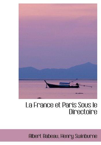 La France et Paris Sous le Directoire
