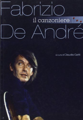 Fabrizio De Andr. Il canzoniere