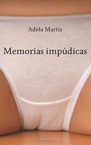 Memorias Impúdicas