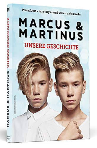 Marcus & Martinus: Unsere Geschichte: Das offizielle Buch für Fans des norwegischen Zwillings-Duos!