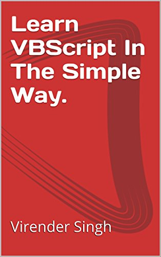 Learn VBScript : In The Simple Way. (English Edition)