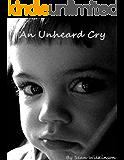 An Unheard Cry