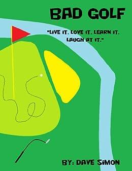 Bad Golf (English Edition) par [Simon, David]