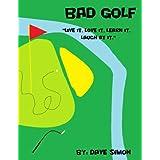 Bad Golf (English Edition)