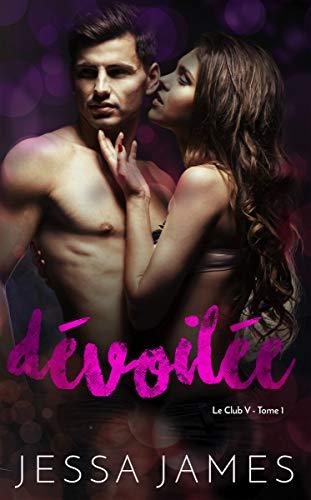 Dévoilée (Le Club V t. 1) par Jessa James