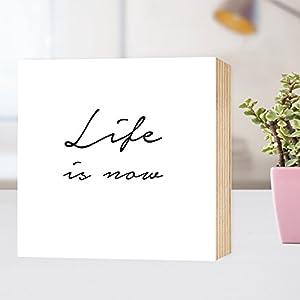 Life is now - einzigartiges Holzbild 15x15x2cm zum Hinstellen und Aufhängen, echter Fotodruck mit Spruch auf Holz...