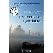 Un perfecto equilibrio/ A Fine Balance (Best Seller)
