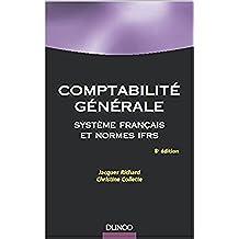 Comptabilité générale système français et normes ifrs (French Edition)
