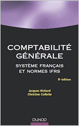 Livre Comptabilité générale système français et normes ifrs pdf