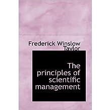 [(The Principles of Scientific Management )] [Author: Frederick Winslow Taylor] [Nov-2009]