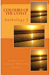 Colours of the Coast: Anthology I Paperback