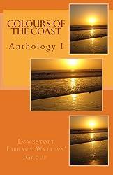 Colours of the Coast: Anthology I