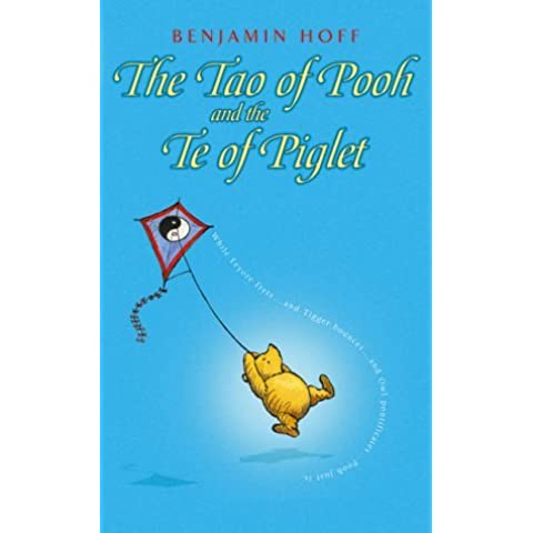 By Benjamin Hoff - The Tao of Pooh & The Te of Piglet (Winnie-the-Pooh) (Anniversary edition)