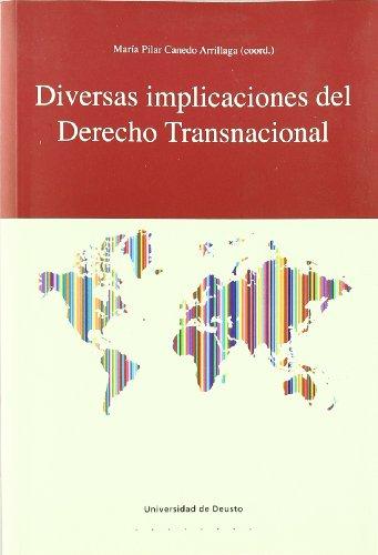 Diversas Implicaciones Del Derecho Transpersonal por María Pilar (coord.) Canedo Arrillaga
