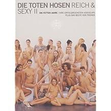 Die Toten Hosen - Reich & Sexy II: Die fetten Jahre