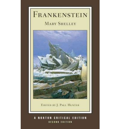 Frankenstein[ FRANKENSTEIN ] By Shelley, Mary Wollstonecraft ( Author )Dec-23-2011 Paperback (Shelley Frankenstein Norton)