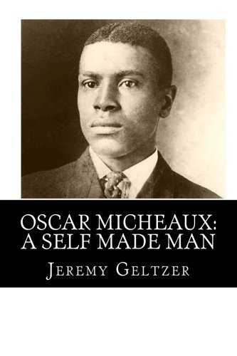 Oscar Micheaux: A Self Made Man: Part of Behind the Scenes: A Young Person's Guide to Film History