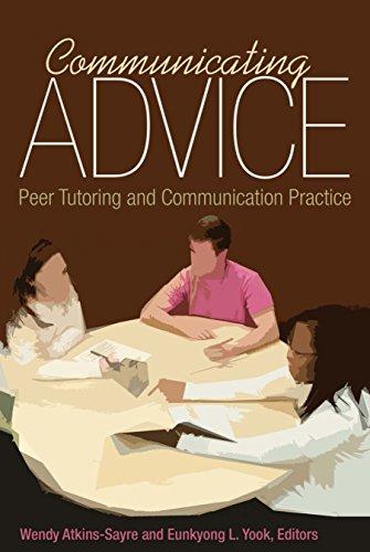 Communicating Advice: Peer Tutoring and Communication Practice (English Edition) (Peer-trainer)