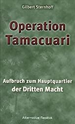 Operation Tamacuari - Aufbruch zum Hauptquartier der Dritten Macht (Alternative Realität)