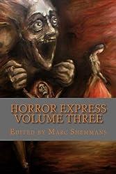 Horror Express Volume Three: Volume 3