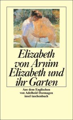 Buchseite und Rezensionen zu 'Elizabeth und ihr Garten' von Elizabeth von Arnim