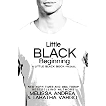 Little Black Beginning (The Black Trilogy Book 3)