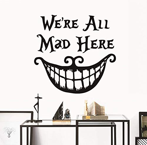 Decor Wall Stickers Decals We Are All Mad Here Vinyl Quotes Sticker Funny Smile Face Big Mouth Decor 50X70Cm ()