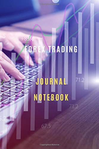 Forex Trading Business Journal Notebook Diary | Log | Journal For Recording job Goals, Daily Activities, & Thoughts ,History: Forex Trading workbook ... journal to progress in your trading profit