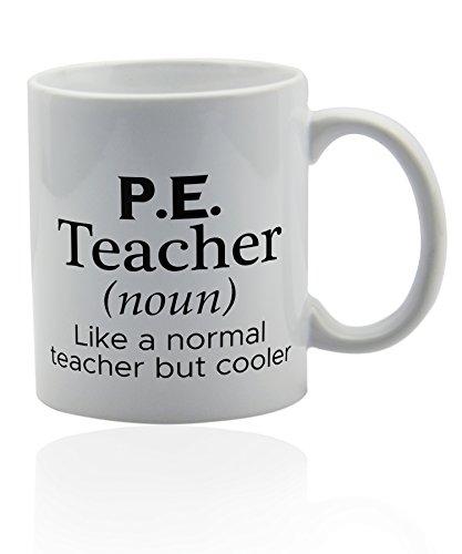 PE Teacher Becher für Kaffee oder Tee 11Oz Lehrer bewegungserziehung Funny Gag Witz Geschenk Tasse. Geschenke Thank You wertsteigerung.