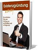 Existenzgründung leicht gemacht - Leitfaden für Existenzgründer! - Reseller eBook (PDF) in deutscher Sprache
