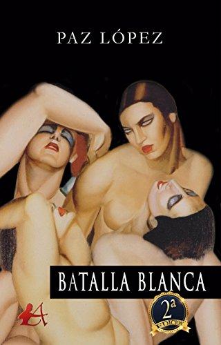 Batalla blanca (Spanish Edition)