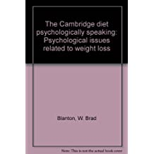 The Cambridge diet psychologically speaking: Psychological issues related to weight loss