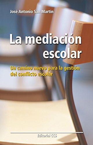 La mediación escolar (Educar nº 27) por José Antonio San Martín Pérez