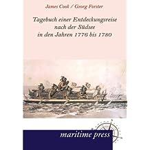 Tagebuch einer Entdeckungsreise nach der Suedsee in den Jahren 1776 bis 1780