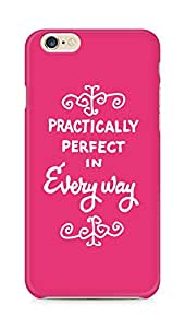 AMEZ practically perfect in every way Back Cover For Apple iPhone 6s