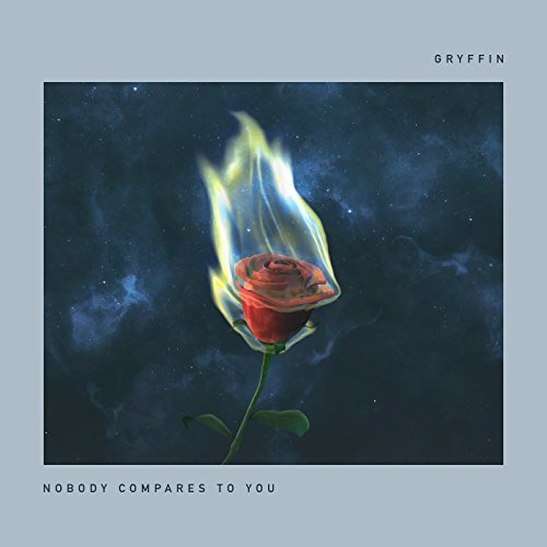 Nobody Compares To You [feat. Katie Pearlman]