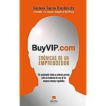 BuyVIP.com: Crónicas de un emprendedor (Management (alienta))