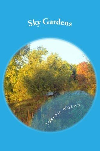 Sky Gardens: Poems of Joseph Nolan
