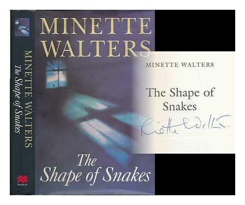 The Shape of Snakes by Minette Walters (2000-10-20) par Minette Walters