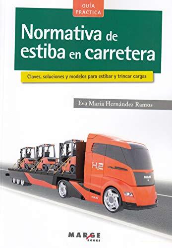 Normativa de estiba en carretera (Biblioteca de logística) por Eva María Hernández Ramos