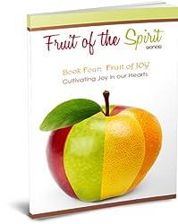 Fruit of Joy (Fruit of the Spirit Series Book 4) (English Edition)