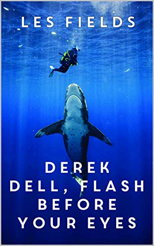 Derek Dell - Flash Before Your Eyes (English Edition) eBook: Les ...