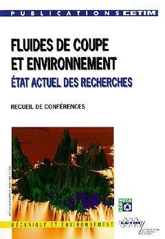 Fluides de coupe et environnement : etat actuel des recherches (recueil.) Applique Coupe
