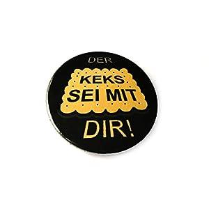 Der Keks sei mit Dir!, Button, Badge, Anstecknadel, Anstecker, Magnet, Flaschenöffner, Taschenspiegel.
