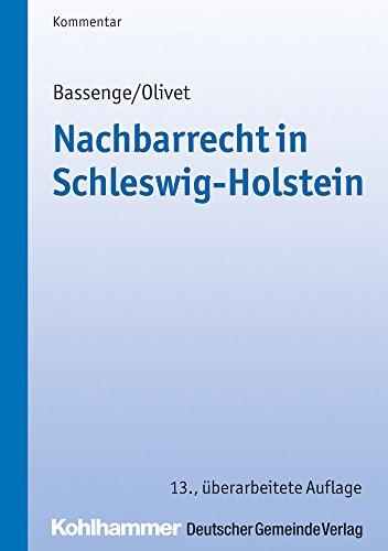Nachbarrecht in Schleswig-Holstein (Kommunale Schriften für Schleswig-Holstein)