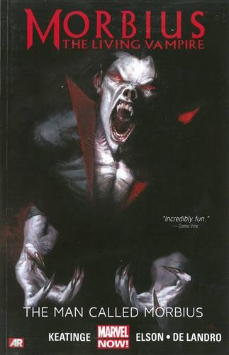 Morbius: The Living Vampire - The Man Called Morbius (marvel Now)