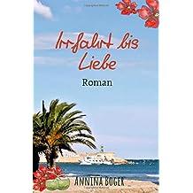 Annina Boger Romance Liebesromane: Irrfahrt bis Liebe: Roman